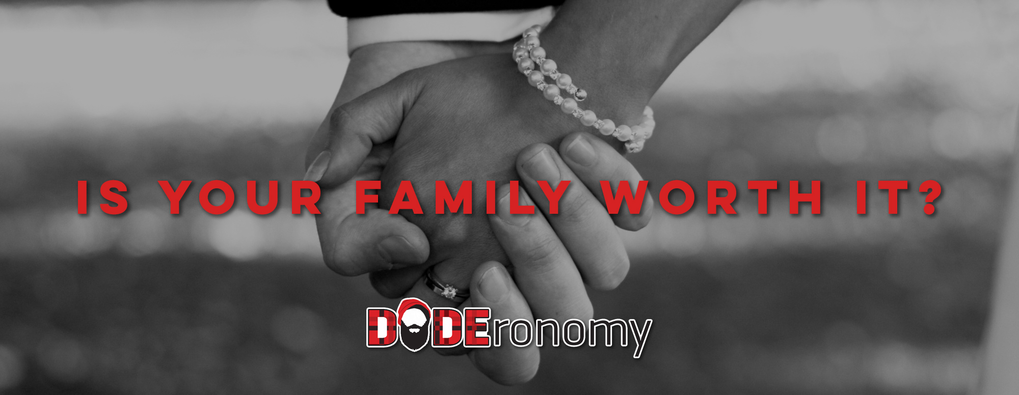 family-worth-it